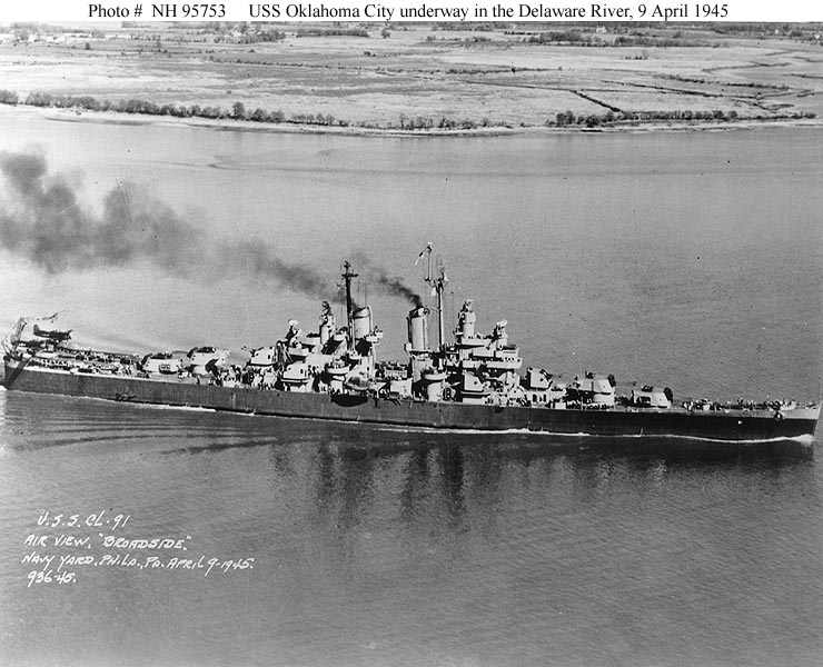 USS Oklahoma City (CL 91) Underway in the Delaware River, while operating out of the Philadelphia Navy Yard, Pennsylvania, 9 April 1945. Courtesy of the U.S. Naval Institute, Annapolis, Maryland. Collection of James C. Fahey. Official U.S. Navy Photograph, from the collections of the Naval Historical Center #NH 95753.