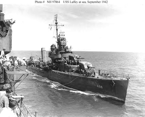 USS Laffey (DD-459) steams alongside another U.S. Navy ship, while at sea in the south Pacific on 4 September 1942. Official U.S. Navy Photograph, from the collections of the Naval Historical Center. One of the few images of Laffey, as she was too busy killing Japanese admirals to have her picture taken.
