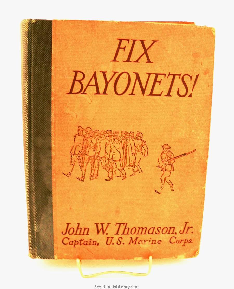 1927_Fix_Bayonets-Captain_John_W_Thomason_Jr
