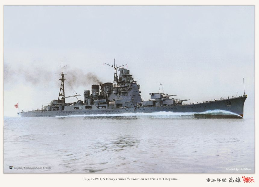 "July 14, 1939 Takao-class Heavy cruiser ""Takao"" on sea trials at Tateyama after reconstruction. Colorized photo by Atsushi Yamashita/Monochrome Specter http://blog.livedoor.jp/irootoko_jr/"
