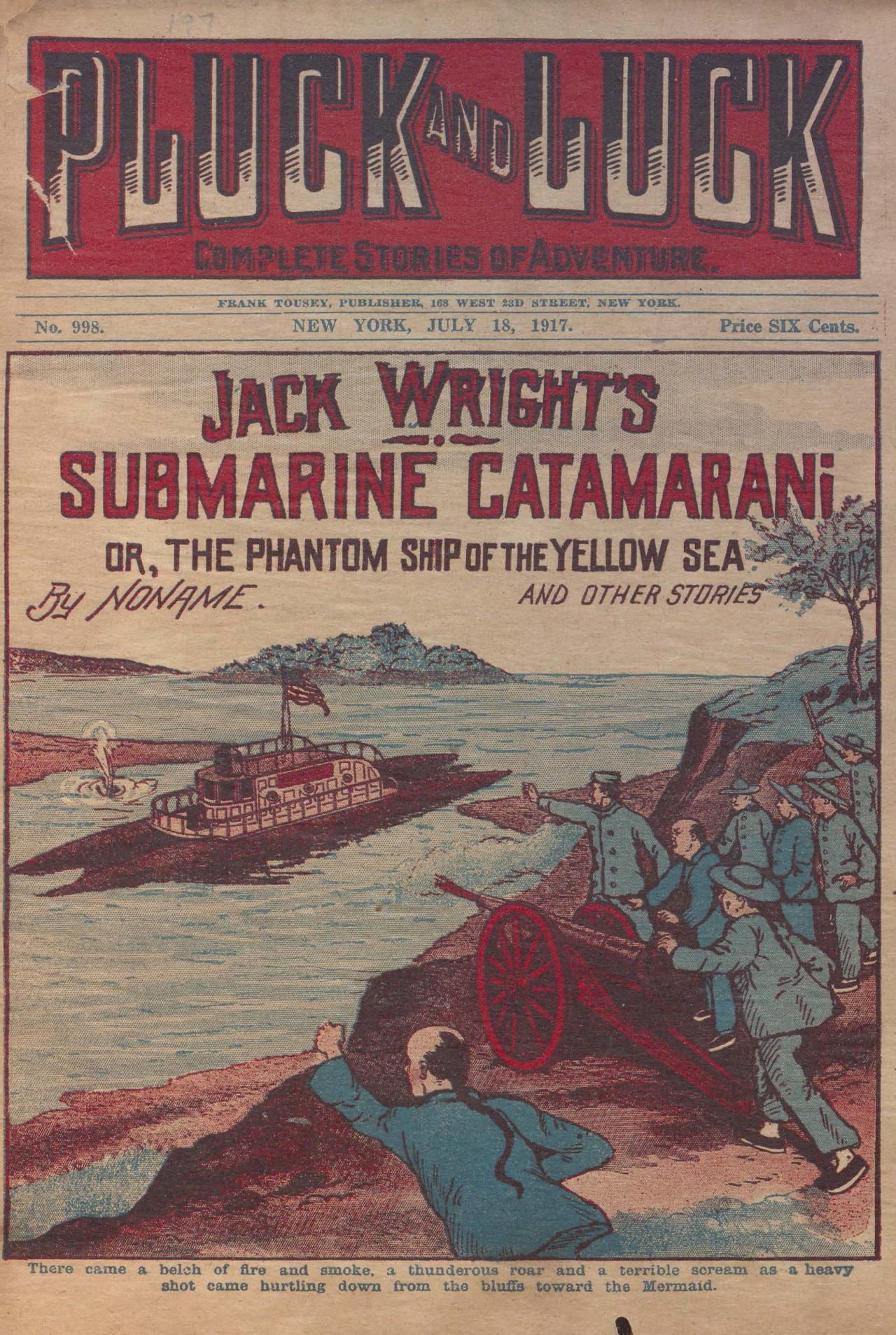 "mermaid ""Jack Wright's Submarine Catamarani; or, The Phamtom Ship of the Yellow Sea"", Pluck and Puck No. 998, July 18, 1917"