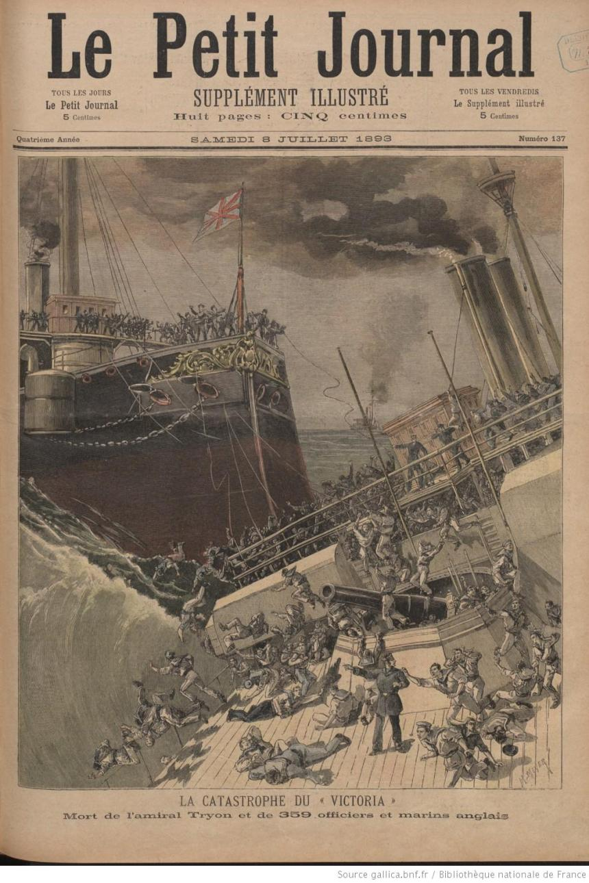 The collision of the HMS Victoria and HMS Camperdown 8 July 1893 Le Petit Journal